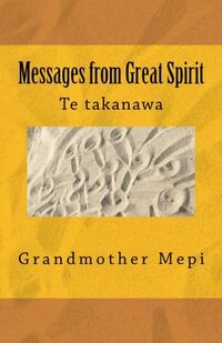 Messages from Great Spirit